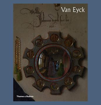 Van Eyck: An Optical Revolution